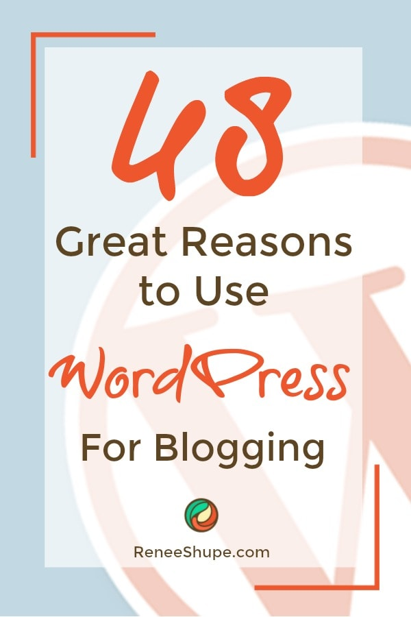 Use WordPress for blogging & here's why.  48 reason in fact