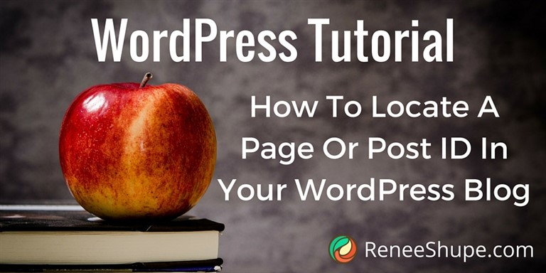How To Locate A Page Or Post ID In Your WordPress Blog