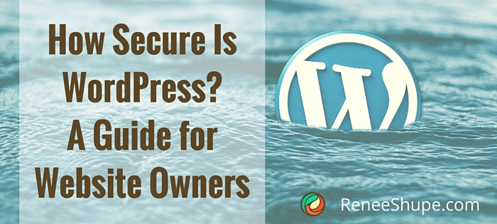 How Secure Is WordPress? A Guide for Website Owners