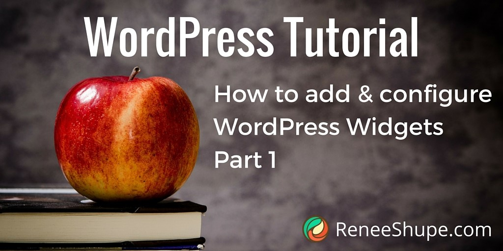 How to add and configure WordPress Widgets Part 1