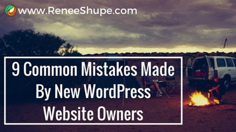 9 Common Mistakes Made By New WordPress Website Owners