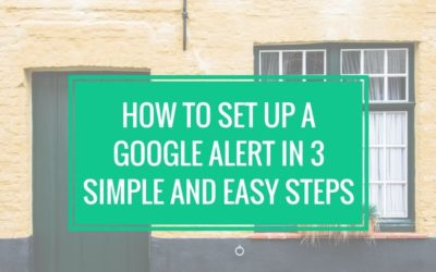 How To Set Up A Google Alert In 3 Simple And Easy Steps